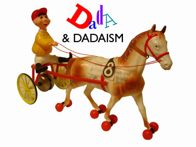 dada and dadaism